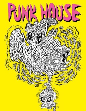 Punk House A Zine Etc